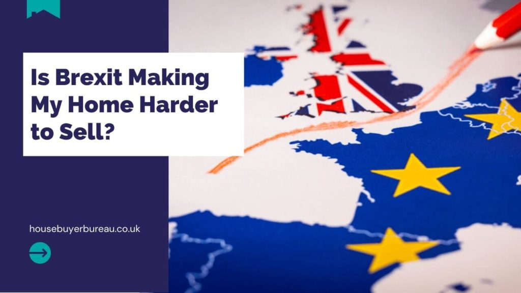 Brexit Making Houses Harder to Sell