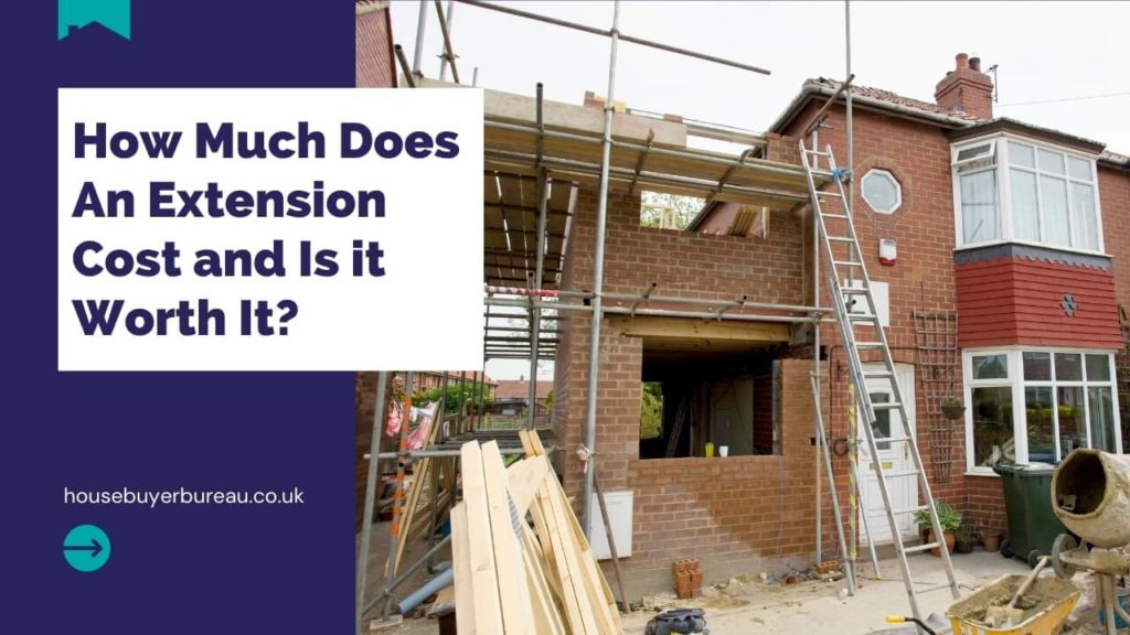 How Much Does An Extension Cost and Is it Worth It