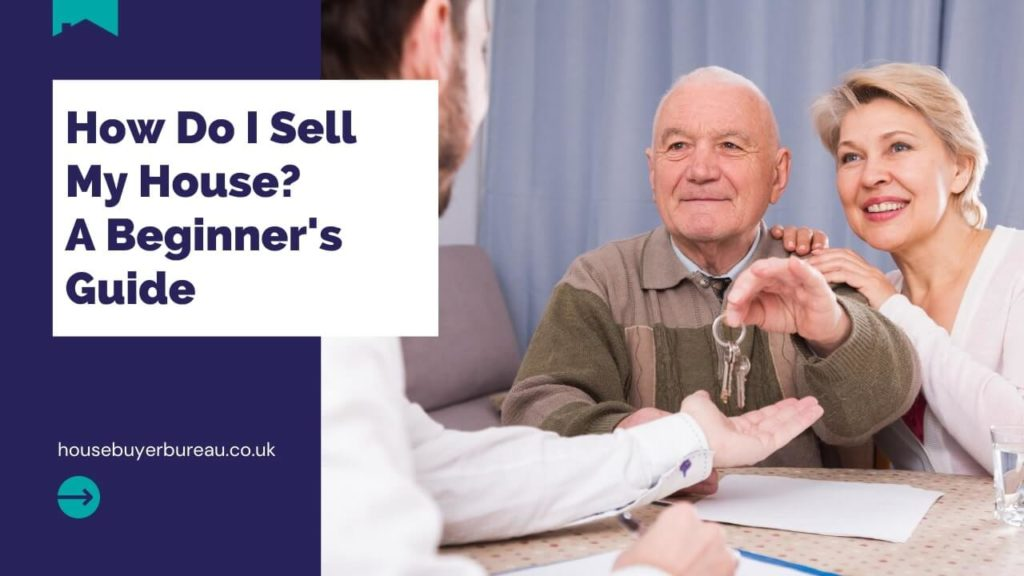 How Do I Sell My House_ A Beginner's Guide